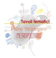 Tavoli tematici per la redazione del Piano Strategico