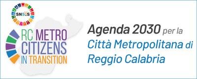 Progetto per l'Agenda Metropolitana della Città Metropolitana di Reggio Calabria in attuazione della Strategia Nazionale e Regionale di Sviluppo Sostenibile 2030